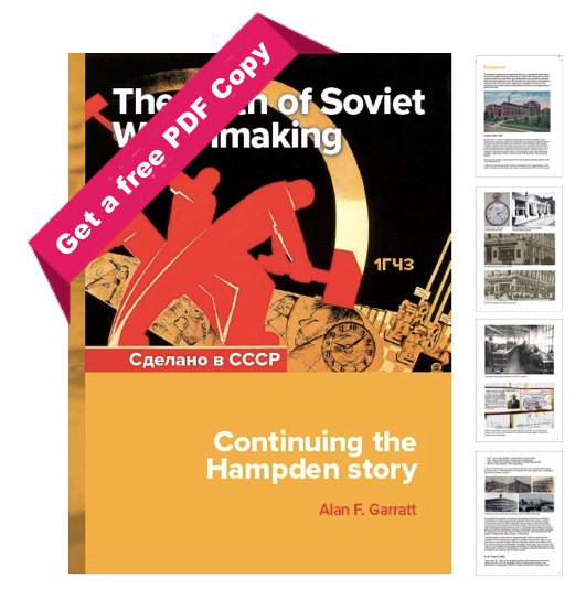 The birth of soviet watchmaking – Continuing the Hampden story di Alan F. Garret